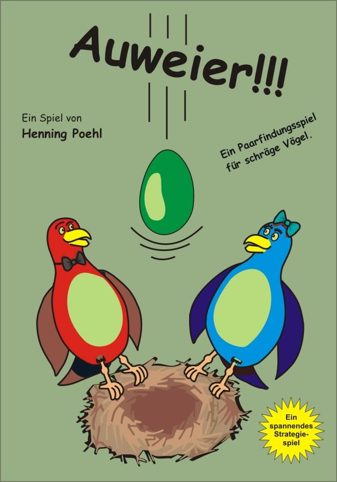 Auweier - Ein taktisches Kartenspiel für schräge Vögel.